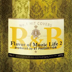 Flavor Of Muzic Life 2 (時尚夜店舞曲精選2)