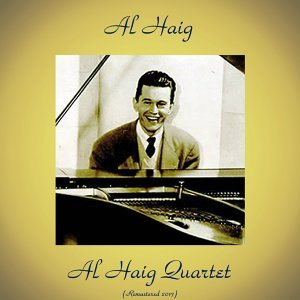 Al Haig Quartet - Analog Source Remaster 2017