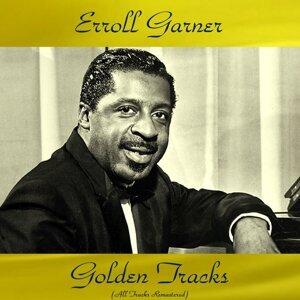 Erroll Garner Golden Tracks - All Tracks Remastered