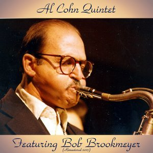 The Al Cohn Quintet Featuring Bobby Brookmeyer - Remastered 2017