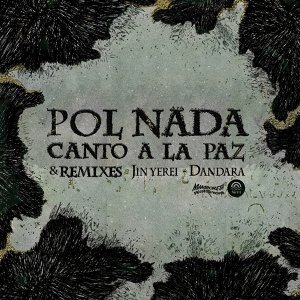 Canto a la Paz - Remixes