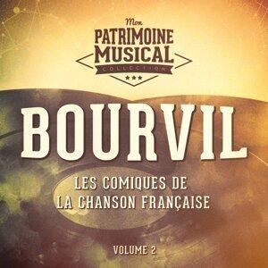 Les comiques de la chanson française : Bourvil, Vol. 2