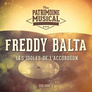 Les idoles de l'accordéon : Freddy Balta, Vol. 1