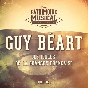 Les idoles de la chanson française : Guy Béart, Vol. 2