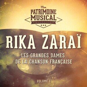 Les grandes dames de la chanson française : Rika Zaraï, Vol. 1