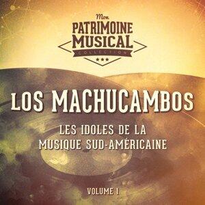 Les idoles de la musique sud-américaine : Los Machucambos, Vol. 1