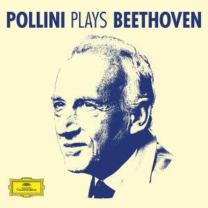 Pollini Plays Beethoven
