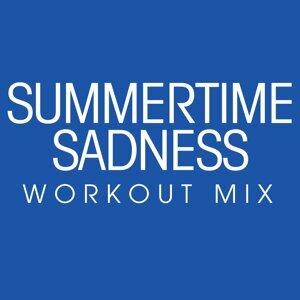 Summertime Sadness Workout Mix - Single