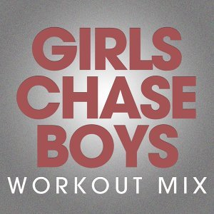Girls Chase Boys - Single