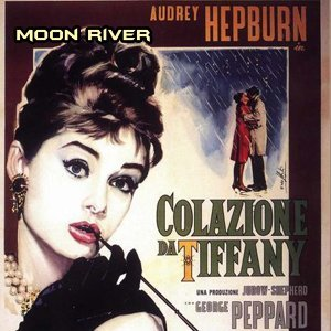 Moon River - From 'Breakfast at Tiffany's' Original Soundtrack