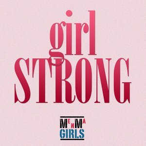 Girl Strong Club Remix - Single