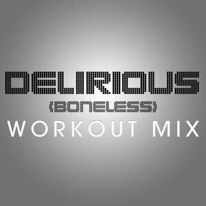 Delirious (Boneless) - Single