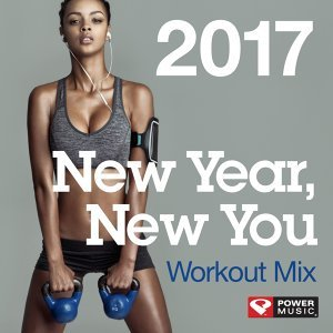 New Year, New You Workout Mix 2017