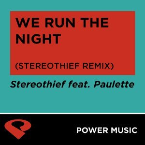 We Run the Night - Single