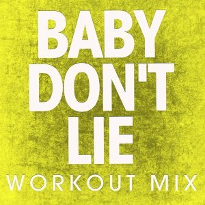 Baby Don't Lie - Single