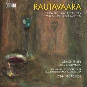 Rautavaara: Rubáiyát, Balada, Canto V & 4 Songs from Rasputin