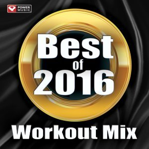 Best of 2016 Workout Mix