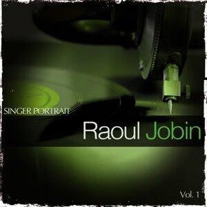 Singer Portrait - Raoul Jobin, Vol. 1