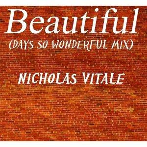 Beautiful (Days so Wonderful Mix)