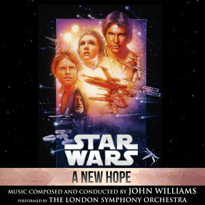 Star Wars: A New Hope - Original Motion Picture Soundtrack