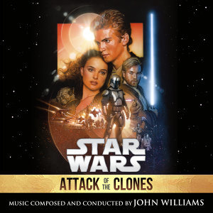 Star Wars: Attack of the Clones - Original Motion Picture Soundtrack