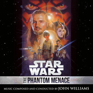 Star Wars: The Phantom Menace - Original Motion Picture Soundtrack