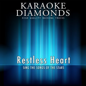 Restless Heart - The Best Songs - Sing the Songs of the Stars