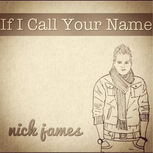 If I Call Your Name
