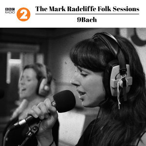 The Mark Radcliffe Folk Sessions: 9bach