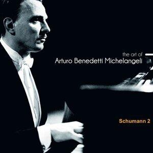The Art of Arturo Benedetti Michelangeli: Schumann, 2