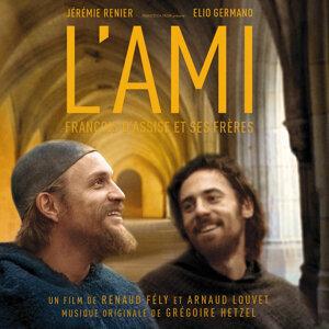 L'ami, François d'Assise et ses frères (Original Motion Picture Soundtrack)