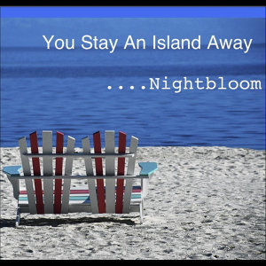 You Stay an Island Away