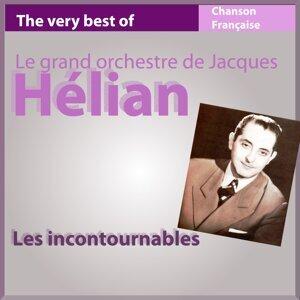 The Very Best of Jacques Hélian et son orchestre - Les incontournables de la chanson française