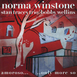 Amoroso... Only More So (feat. Bobby Wellins, Clark Tracey & Stan Tracey)