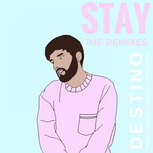 STAY (REMIXES)
