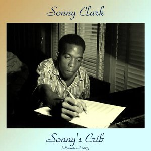 Sonny's Crib - Remastered 2017