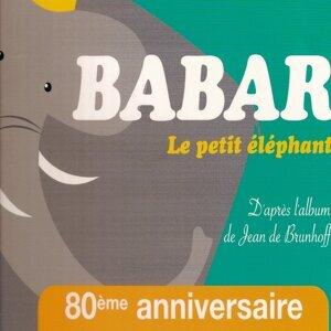 Babar le petit éléphant, d'après Jean de Brunhoff - 80e anniversaire