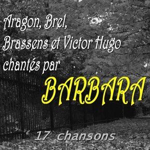 Aragon, Brel, Brassens et Victor Hugo chantés par Barbara - 17 chansons