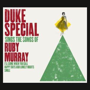 Duke Special Sings the Songs of Ruby Murray