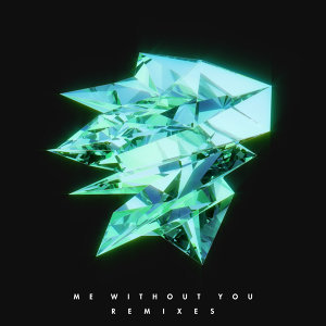 Me Without You - Remixes
