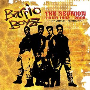 Barrio Boyzz The Reunion Tour 1992-2008