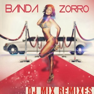 Banda Zorro DJ - Remixes