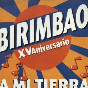 Birimbao XV Aniversario A Mi Tierra