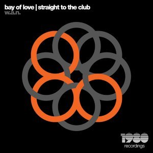 Bay of Love | Straight to the Club