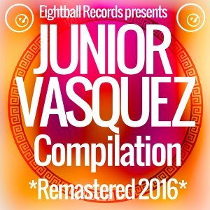 Junior Vasquez Compilation