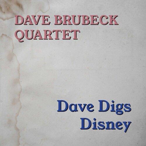 dave brubeck quartet dave digs disney