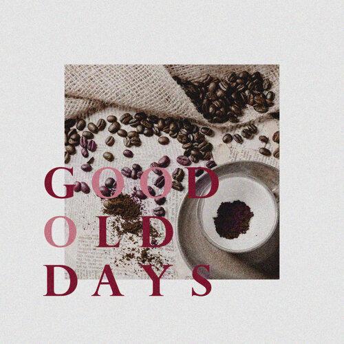 美好舊時光 2 : Good Old Days 2