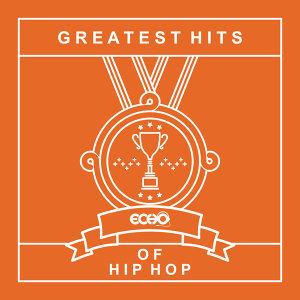 年度十大系列.嘻哈 : Greatest Hits of Hip-Hop