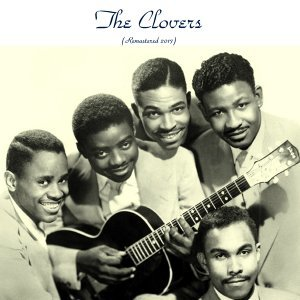 The Clovers - Remastered 2017
