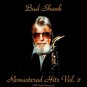 Remastered Hits, Vol. 2 - Remastered 2017